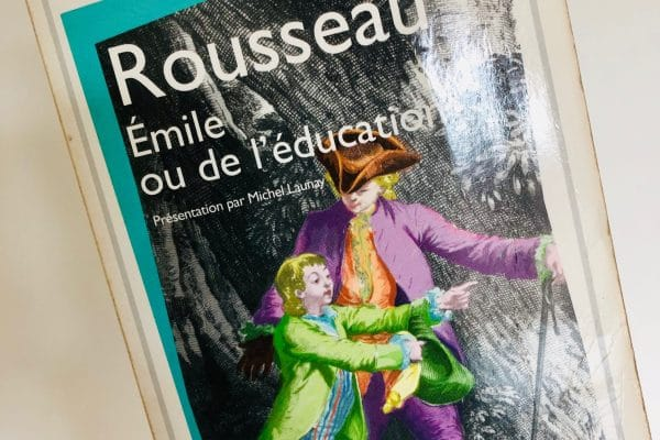 Pourquoi tous les éducateurs devraient lire ROUSSEAU?